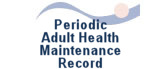 Periodic Adult Health Maintenance Record